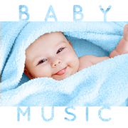 Baby Music (Sleep Time Classical Songs & Lullabies for Babies, Toddlers and Children) - Soothing Baby Music
