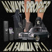 Always Proper - IN MY CUP