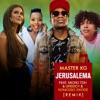 Jerusalema (feat. Micro TDH & Greeicy & Nomcebo Zikode) [Remix] - Single