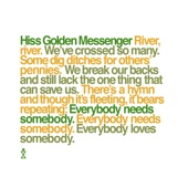 Hiss Golden Messenger - Everybody Needs Somebody