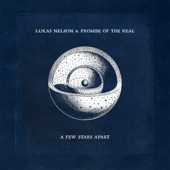 Lukas Nelson & Promise of the Real - Wildest Dreams