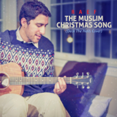 The Muslim Christmas Song (Deck The Halls Cover)-Raef