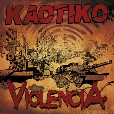 Violencia - Single - Kaotiko