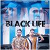 Black Life feat Sagar Single