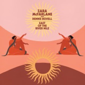 Zara McFarlane - East of the River Nile (feat. Dennis Bovell) [Alt. Take]