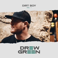 Drew Green - DIRT BOY Vol. 1