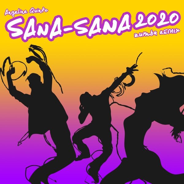 Sana Sana 2020 (Zumba Remix) - Single