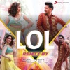LOL Remix By DJ Suketu From Ginny Weds Sunny Single