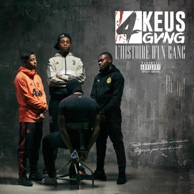 L'histoire d'un gang - 4Keus Gang
