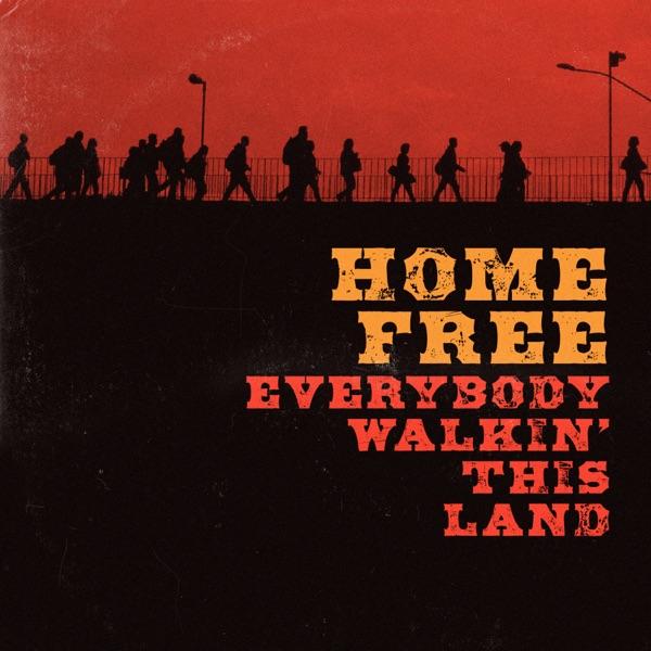 Everybody Walkin' This Land