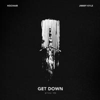 Kocham & Jimmy Kyle - Get Down