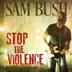 Sam Bush - Stop the Violence