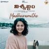 Madhuramithe From Nishabdham Single