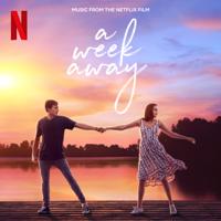 The Cast Of Netflix's Film A Week Away - A Week Away (Music From The Netflix Film) artwork