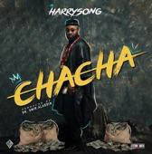 Harrysong - Chacha