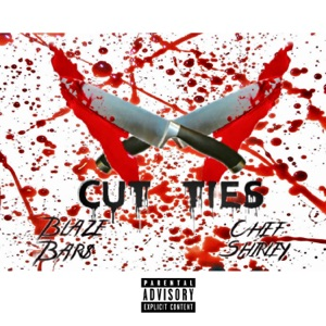Blaze Bar$ & Chef Shirley - Cut Ties