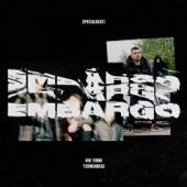Embargo (feat. Yzomandias & Nik Tendo) artwork