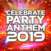 CELEBRATE PARTY ANTHEM 2019 Mixed By DJ ARAMICHI MANAMI - DJ ARAMICHI MANAMI Cover Art