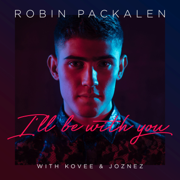 I'll Be with You - Robin Packalen, Kovee & Joznez