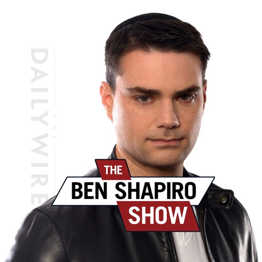 Cover image of The Ben Shapiro Show