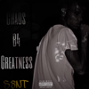 S8nt - Chaos Before Greatness - EP artwork