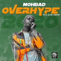 MohBad - Over Hype - Single