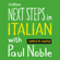 Paul Noble - Next Steps in Italian with Paul Noble - Complete Course