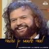 Nachi Jo Saade Naal Single
