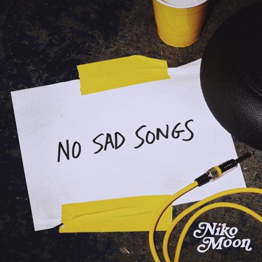 Art for NO SAD SONGS by Niko Moon