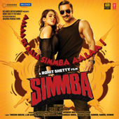 Simmba (Original Motion Picture Soundtrack)-Tanishk Bagchi, Lijo George, Dj Chetas & Thaman S.