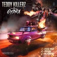 Miles High - TEDDY KILLERZ - GYDRA