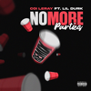 No More Parties Remix [feat. Lil Durk] - Coi Leray