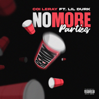 No More Parties (Remix) [feat. Lil Durk] - Coi Leray