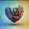 Mistakes by Jonas Blue, Paloma Faith