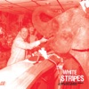 I Just Don't Know What to Do with Myself - Single, The White Stripes