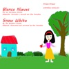 Snow White and the Seven Dwarfs: Blanca Nieves y los Siete Enanitos