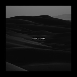 Love To Give - Single