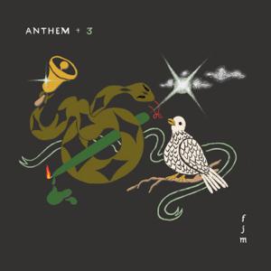 Father John Misty - Anthem +3 - EP