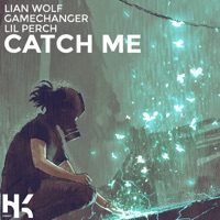 Catch Me - LIAN WOLF-GAMECHANGER-LIL PERCH