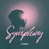 Switch - Symphony - Radio Edit