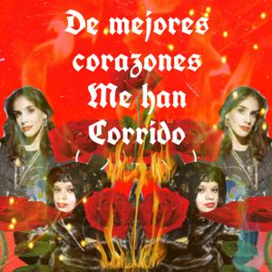 Amandititita & Sandra Echeverria - De Mejores Corazones Me Han Corrido feat. Sandra Echeverria