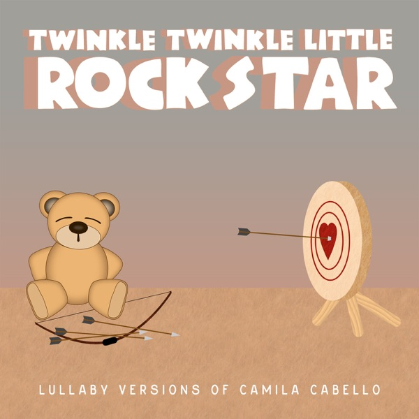 Lullaby Versions of Camila Cabello