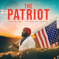 Album The Patriot (feat. The Marine Rapper) - Topher