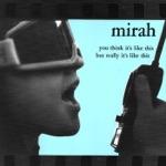Mirah - Sweepstakes Prize
