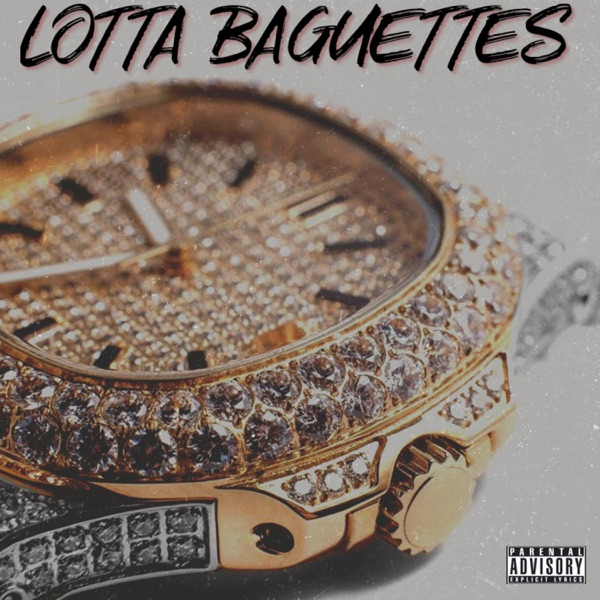 Lotta Baguettes (feat. Cadence & Project P) - Single