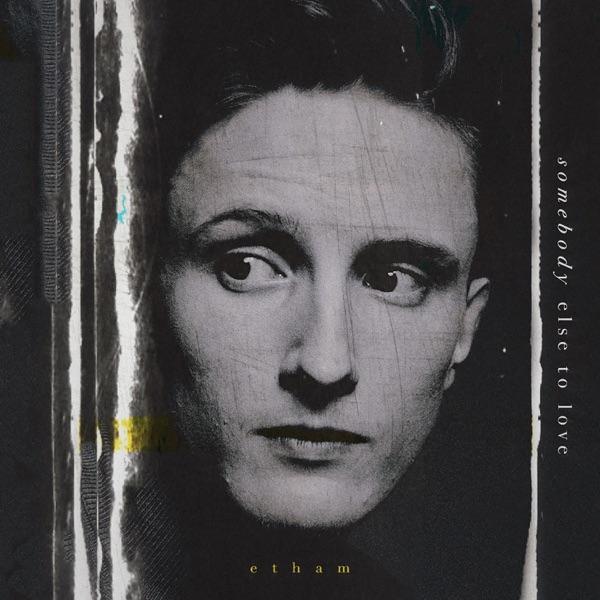 Etham  -  Somebody Else To Love diffusé sur Digital 2 Radio