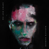 WE ARE CHAOS - Marilyn Manson