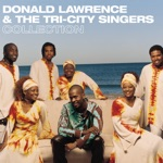 Donald Lawrence & The Tri-City Singers - Deliver Me (This Is Exodus) [feat. Le'Andria Johnson]