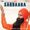 Ve Sardaara Single