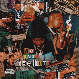 Drakeo the Ruler - We Know the Truth